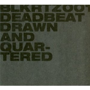 Deadbeat (Scape / Wagon Repair / Cynosure)
